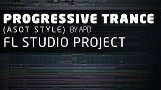 Progressive Trance FL Studio Project (ASOT Style) by APD