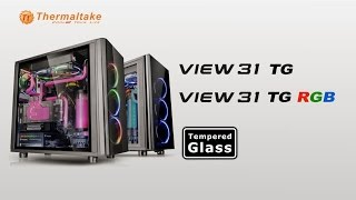 Thermaltake View 31 TG RGB Chassis Product Animation