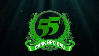 HUT BANK BPD BALI Ke 55