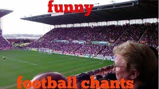 Funny football chants