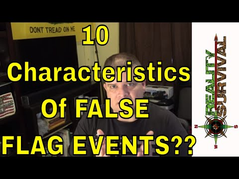 10 Characteristics Of False Flag Events?