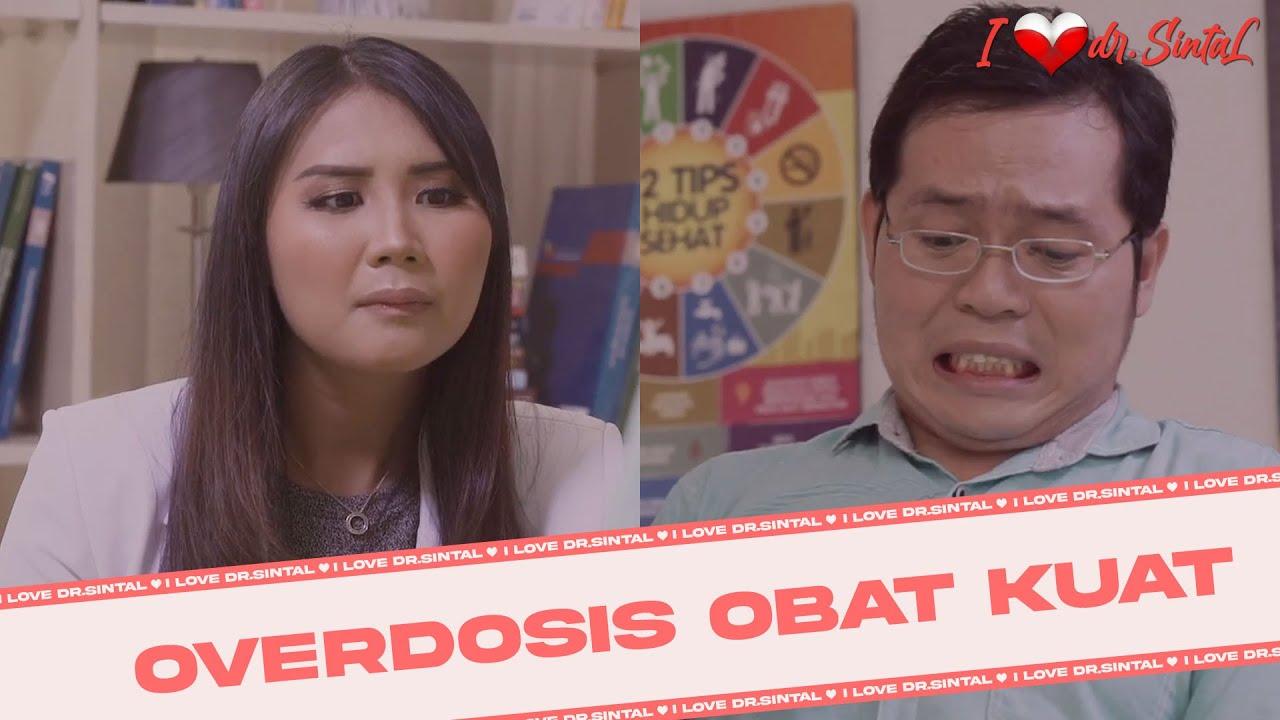 dr SintaL - Overdosis Obat Kuat