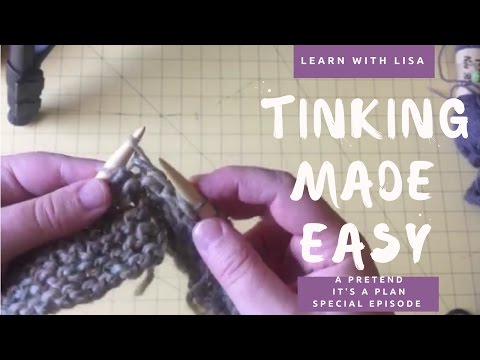 Tinking Made Easy - (Learn With Lisa) - How To Undo Knitting