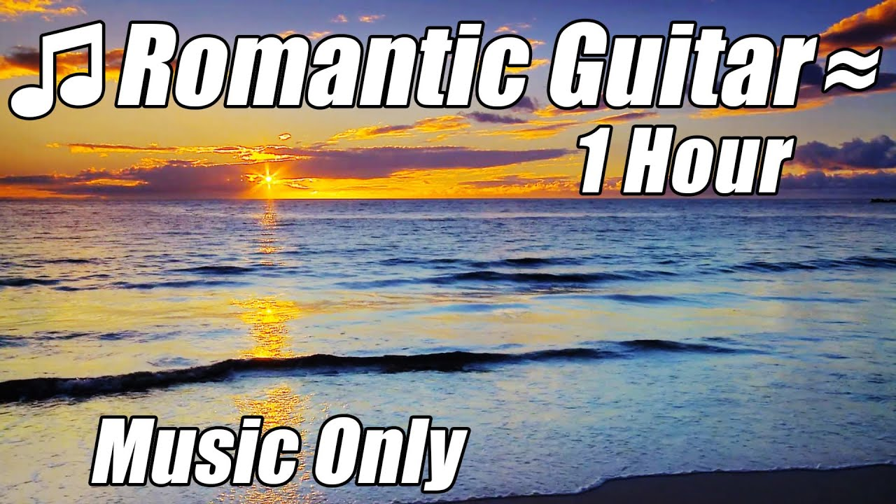 romantic guitar music relaxing instrumental acoustic classical songs classic playlist gitar. Black Bedroom Furniture Sets. Home Design Ideas