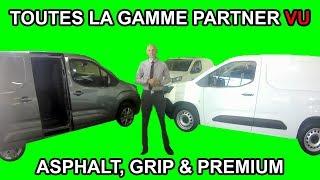 Comparatif gamme nouveau Peugeot Partner utilitaire / Asphalt, Grip, Premium Les tutos de Berbiguier