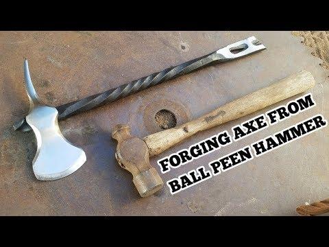 Forging an Axe From Ball Peen Hammer