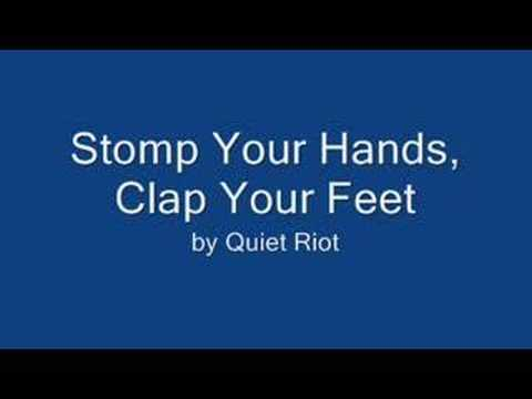 Stomp Your Hands, Clap Your Feet by Quiet Riot
