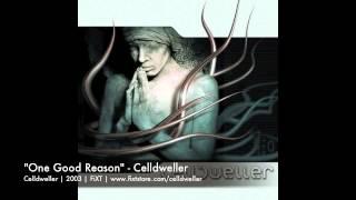 Celldweller - One Good Reason