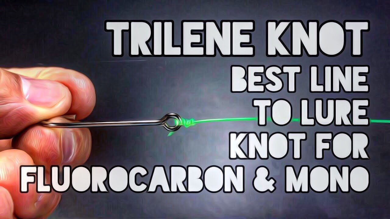 Trilene Knot Best Line To Lure Knot For Fluorocarbon & Mono