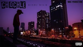 CHOCHLE || RI$HI RICH || NEW RAP SONG 2018 ||