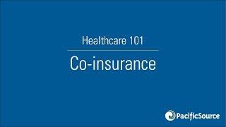Healthcare 101 | Co-insurance