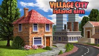 Village City: Island Sim - Android Gameplay HD