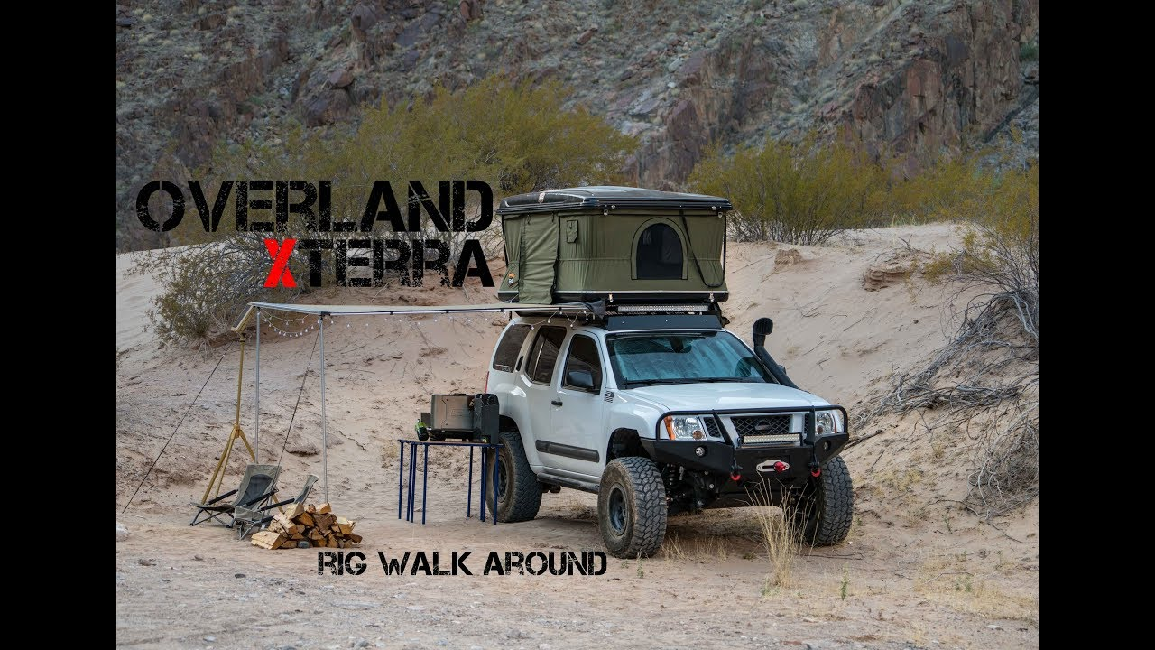 Overland Xterra Rig Walk Around By Rogue Overland Youtube