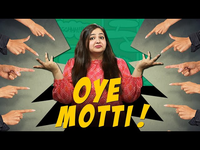 'Oye Motti' Reflects Body-Shaming In Pakistani Society