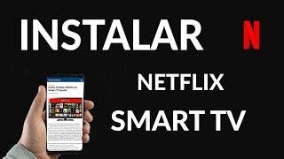 ¿Cómo Instalar Netflix en Smart TV Gratis? thumbnail
