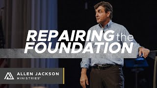 Repairing the Foundations [Enacting Change in Our Lives]