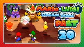 Mario & Luigi: Dream Team - Part 20: BOWSER, WHAT HAVE YOU DONE?!