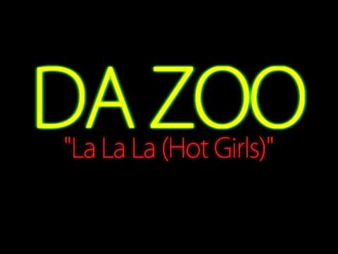 "Da Zoo ""La La La (Hot Girls)"" Spanish / Español"