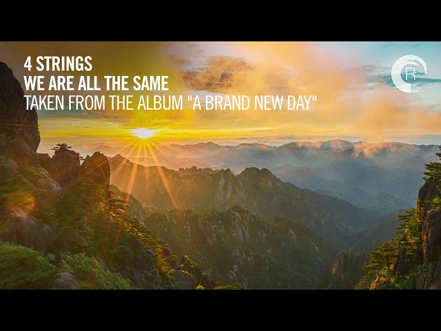 4 STRINGS - We Are All The Same (Taken from The Album - A BRAND NEW DAY)