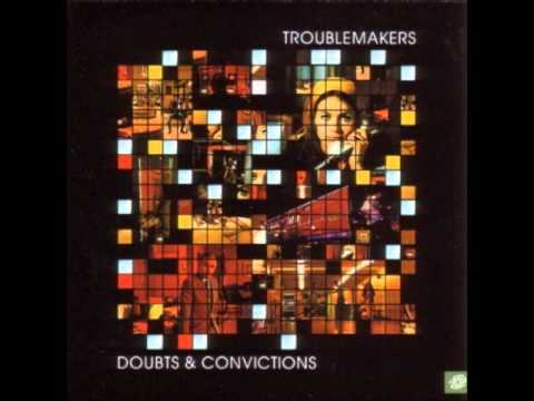 The Troublemakers - Fatigue Universelle
