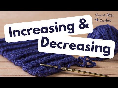 Increasing and Decreasing in Crochet