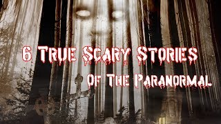 6 True Scary Stories – Camping, Ghost, Glitch in the Matrix & Sailing Horror Stories