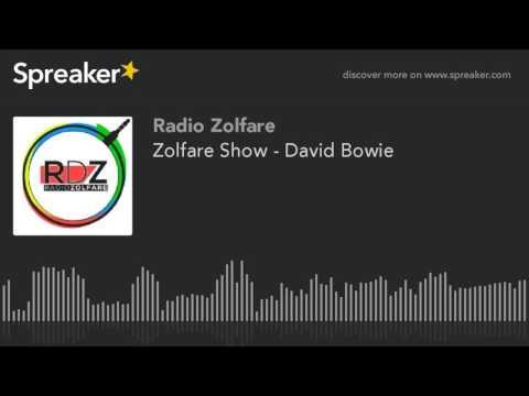 Zolfare Show - David Bowie