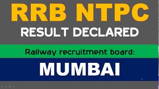 RRB NTPC RESULT DECLARED for MUMBAI BOARD 2017 Video