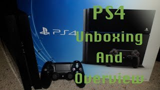 Sony PS4 Unboxing and Overview
