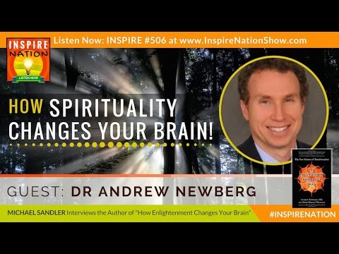 🌟  DR ANDREW NEWBERG: How Spirituality Changes the Brain! | Effects of Prayer & Meditation on Brain