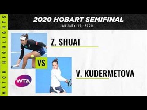 Zhang Shuai Vs. Veronika Kudermetova   2020 Hobart Semifinal   WTA Highlights
