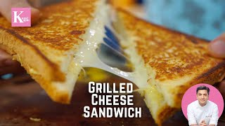 Easy Grilled Cheese Sandwich  Quick Mayo Dip at Home  Quick Snack Recipe  Chef Kunal Kapur
