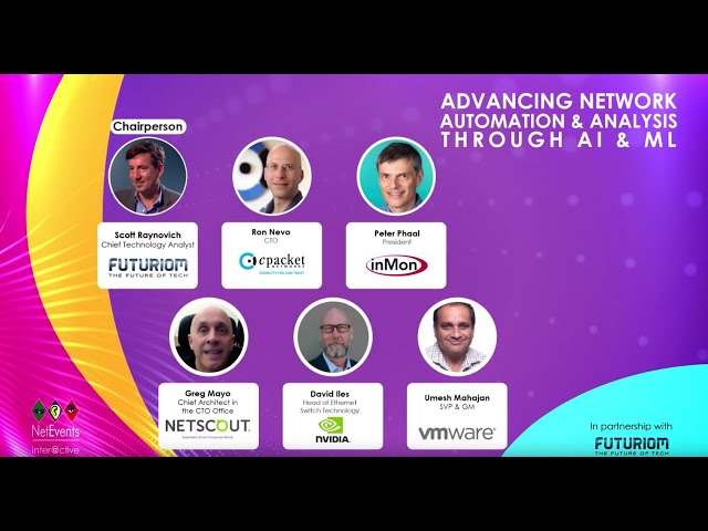 NetEvents inter@ctive - Advancing Network Automation & Analysis Through AI & ML