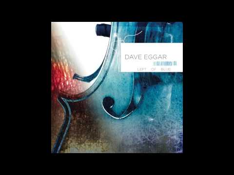 Dave Eggar - Pescador
