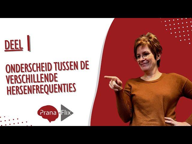 deel1 Introductie selfcoaching : Onderscheid tussen verschillende hersenfrequenties