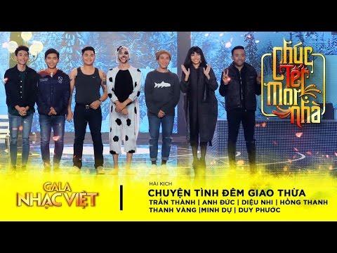 Hài kịch: Chuyện Tình Đêm Giao Thừa - Trấn Thành, Diệu Nhi, Anh Đức và Nhiều nghệ sĩ (Official)