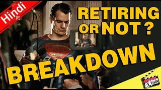 Henry Cavill's Superman Retiring Details Breakdown [Explained In Hindi]