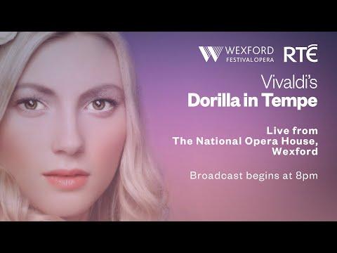 Dorilla in Tempe - Live from Wexford Festival Opera