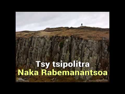 Naka Rabemanantsoa  Tsy tsipolitra