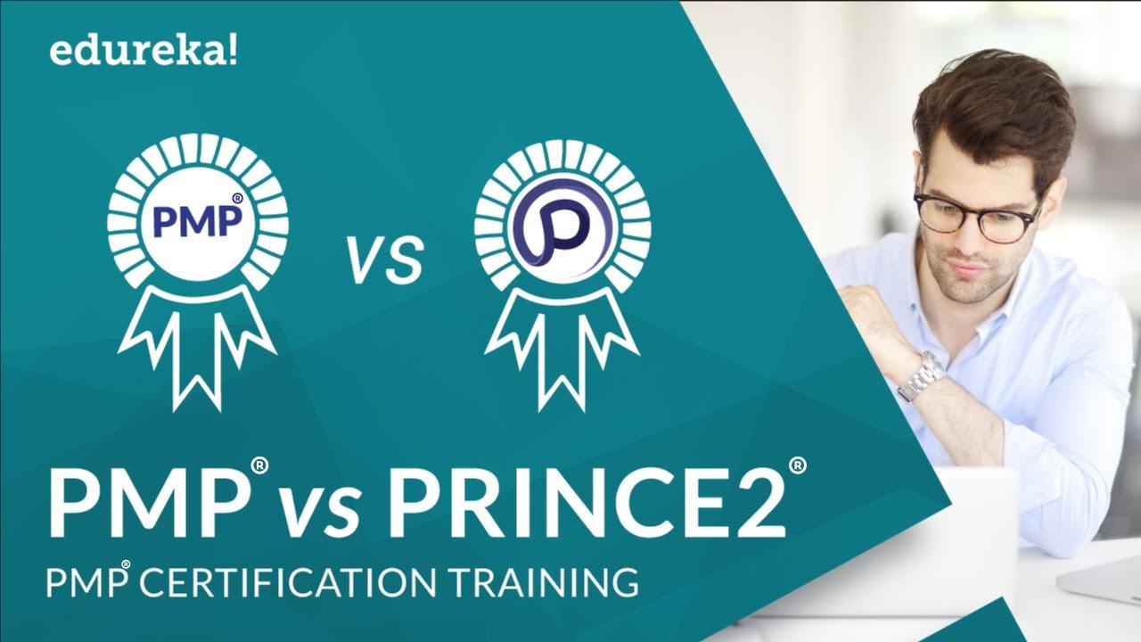 Edureka Project management certification courses - PMP Vs Prince2