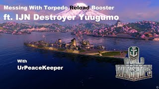 Messing With Torpedo Reload Booster In Japanese Destroyer Yuugumo