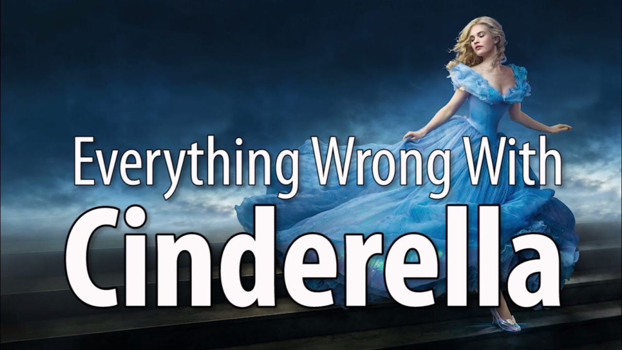 Download Everything Wrong With Cinderella (2015 - Live Action)
