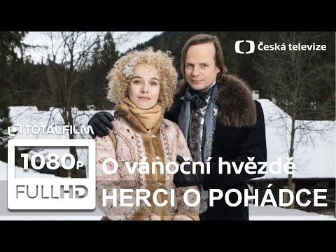 O vánoční hvězdě (2020) herci o štědrovečerní pohádce (Kotek, Ramba, Geislerová)