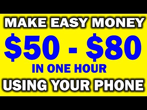 How To Make Money With Your Phone - $50 To $80 In One Hour (WORLDWIDE)