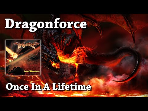 Once In A Lifetime - Dragonforce (HQ)