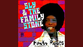 Provided to YouTube by Ingrooves Searchin' · Sly & The Family Stone...