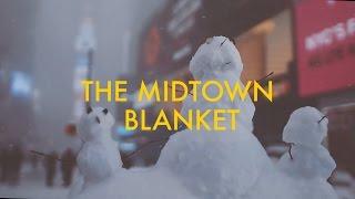 The Midtown Blanket