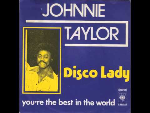 Image result for DISCO LADY JOHNNIE TAYLOR IMAGE