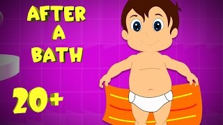 After A Bath and Many More Fun Kids Songs | Most Popular Kid Song Compilation for Children