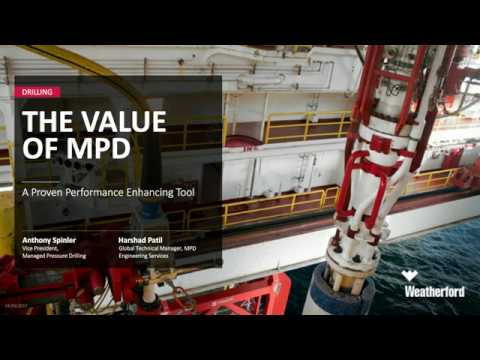 Webcast: The Value of Managed Pressure Drilling (MPD)